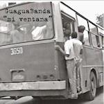 guaguaBanda - mi ventana