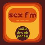 sex Fm - wild drunk Party